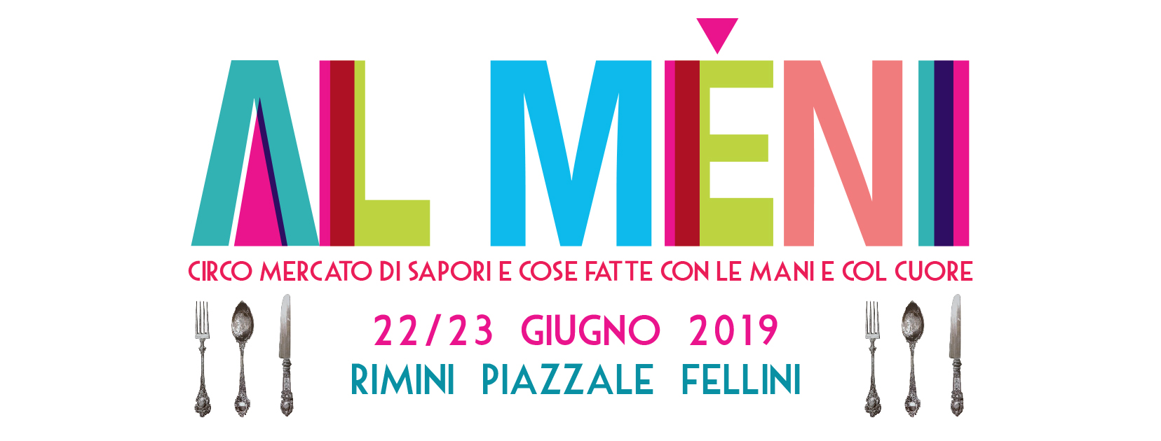 Al Mèni | 22-23 giugno 2019 | Rimini