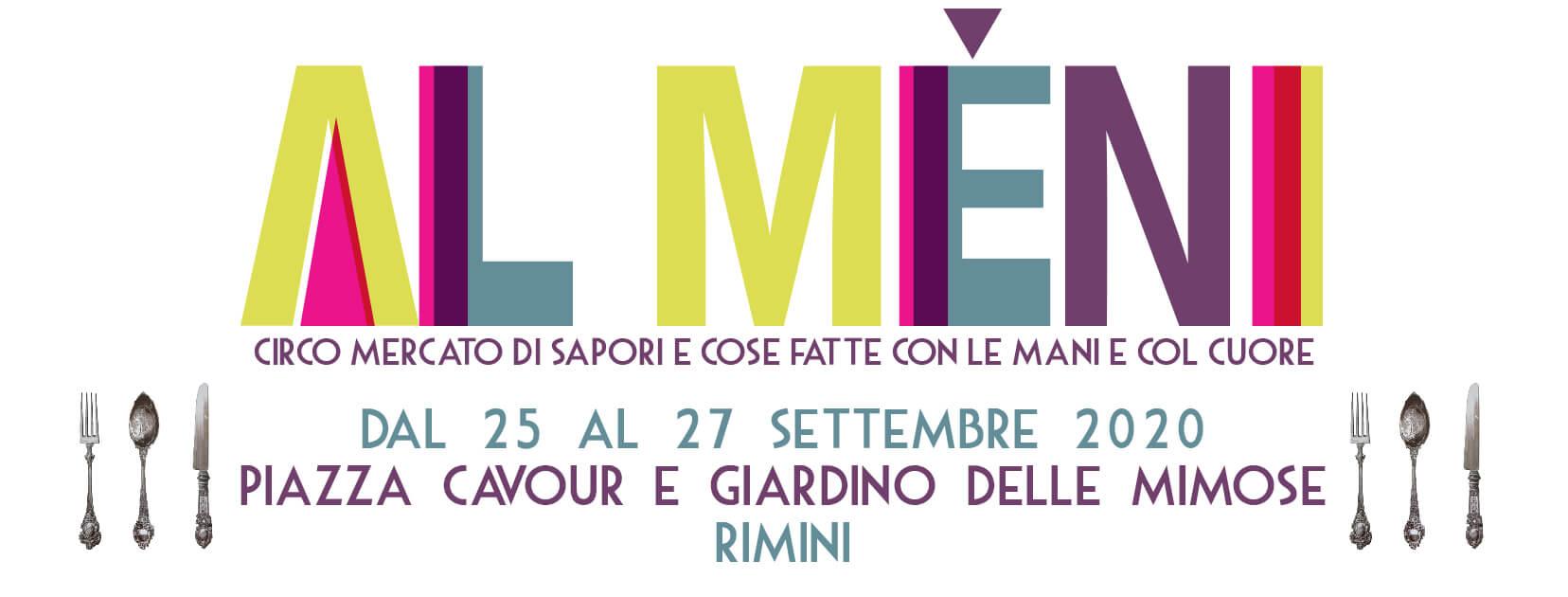 Al Mèni - Rimini - dal 25 al 27 settembre 2020